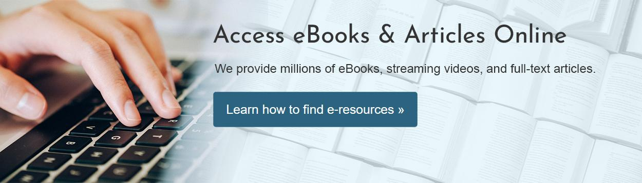 Access eBooks, videos and articles online