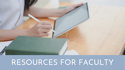 "a woman's hands holding a tablet with the text ""resources for faculty"""