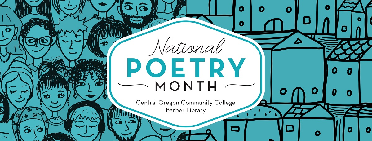National Poetry Month: Central Oregon Community College, Barber Library
